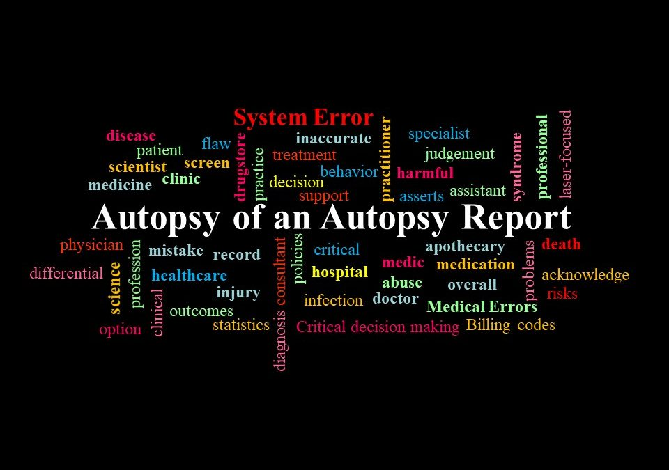 Autopsy of An Autospsy Report