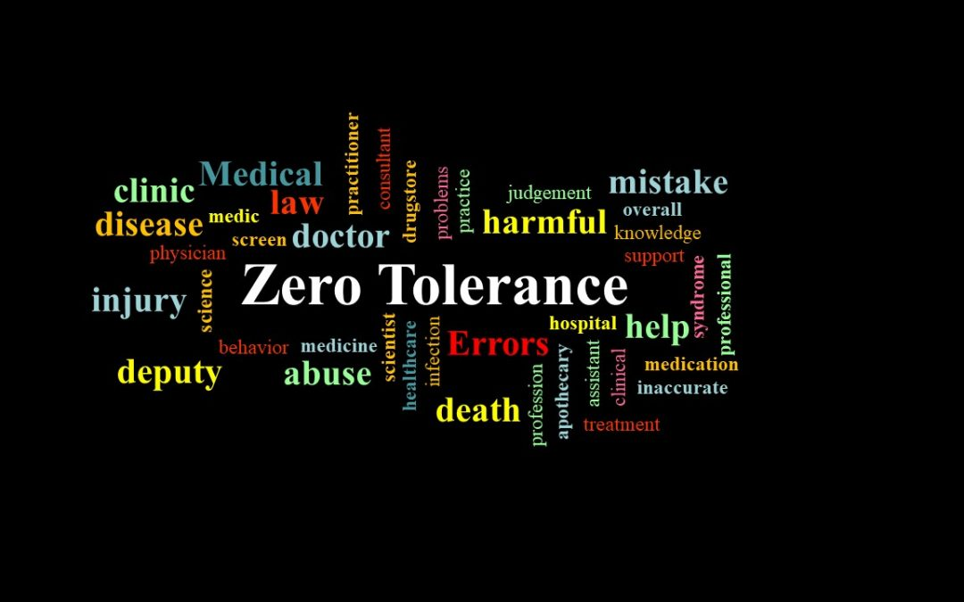 Zero Tolerance For Medical Errors